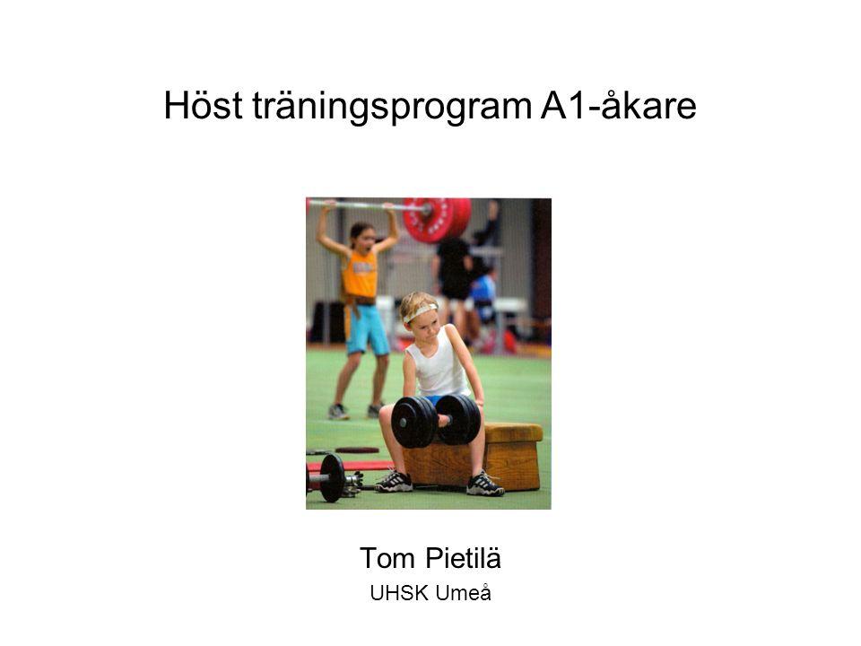 Höst träningsprogram A1-åkare Tom Pietilä UHSK Umeå