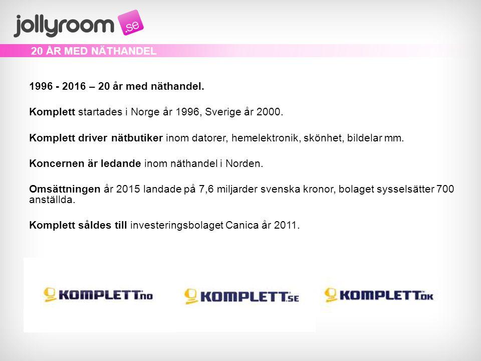 1996 - 2016 – 20 år med näthandel. Komplett startades i Norge år 1996, Sverige år 2000.