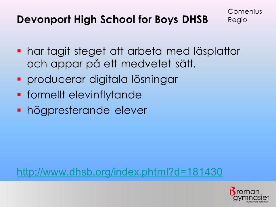 Devonport High School for Boys DHSB  har tagit steget att arbeta med läsplattor och appar på ett medvetet sätt.  producerar digitala lösningar  for