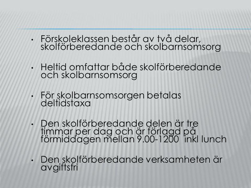 Kungsholmens grundskola har 5 förskoleklasser Personalgruppen består av tre personal, förskollärare, fritidspedagog och barnskötare Kungsholmens grundskola har valt att arbeta med sammanhållna förskoleklasser