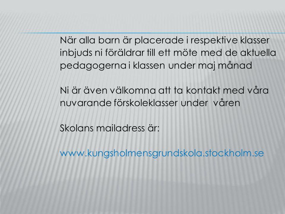 INSKOLNINGSTIDER I FÖRSKOLEKLASS Hösten 2016 V.33, preliminärt Torsdag 18/8 kl.