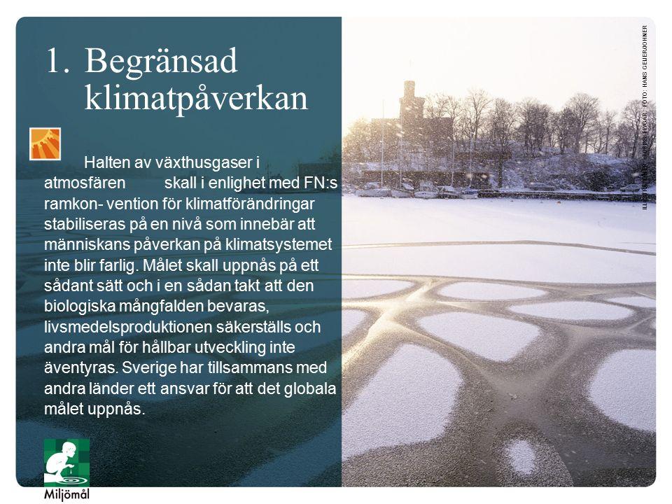 Etappmål Delmålen är antagna av riksdagen för att konkretisera miljöarbetet på vägen mot miljömålen.