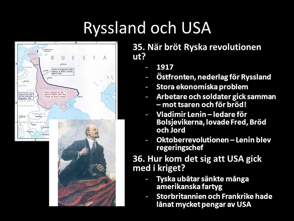 Ryssland och USA 35. När bröt Ryska revolutionen ut.