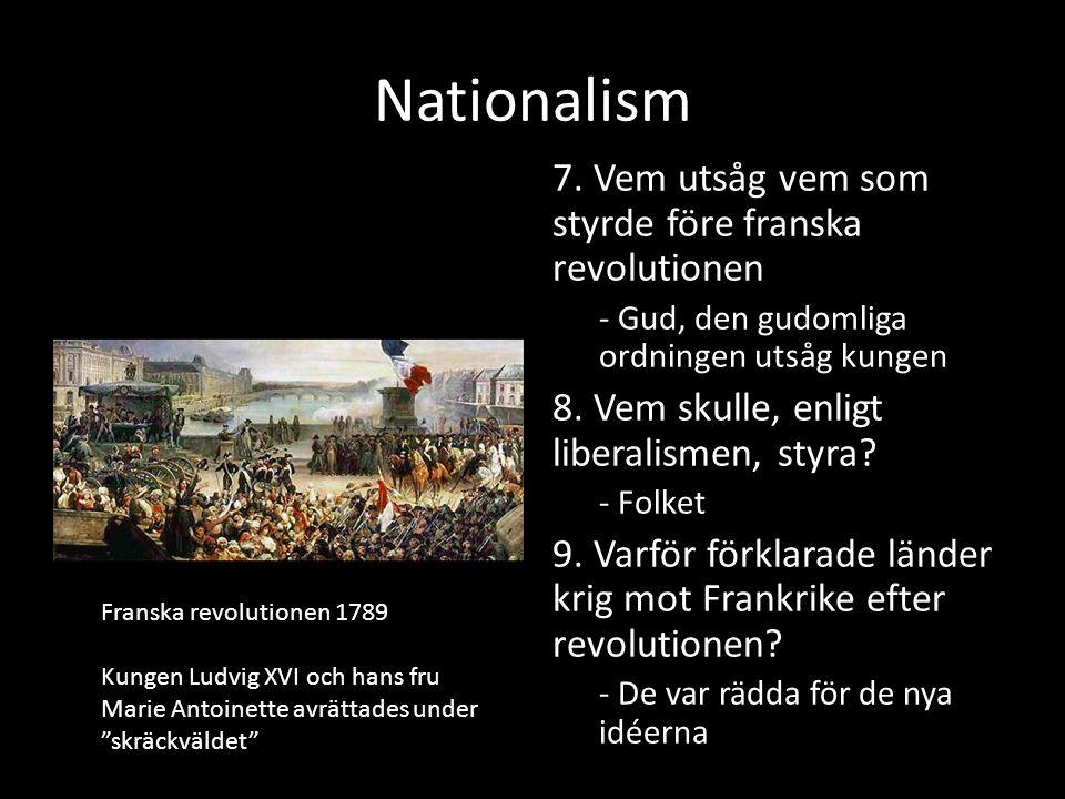 Nationalism 10.Under vilket motto införde man allmän värnplikt i Frankrike.