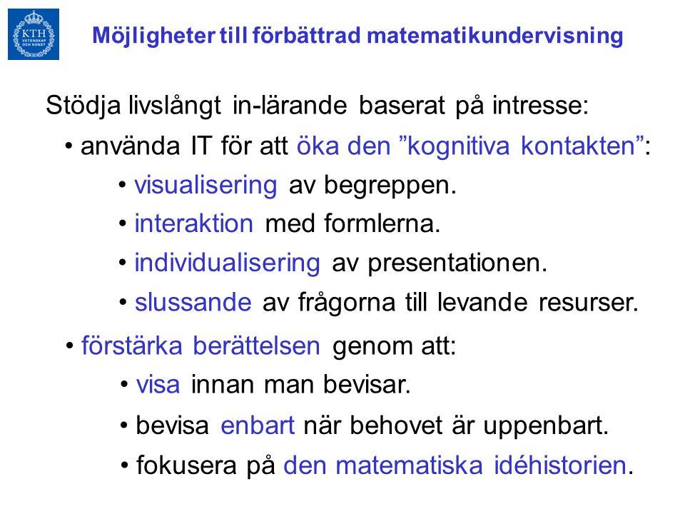 Ideologi: Betona de spekulativa och kreativa aspekterna av matematiken.