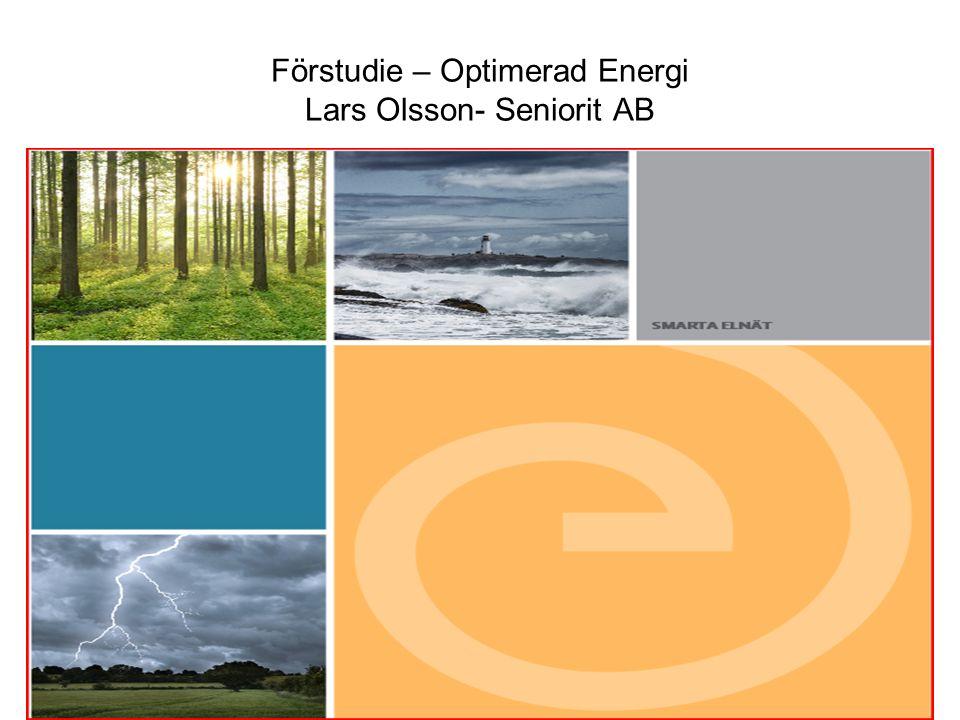 Förstudie – Optimerad Energi Lars Olsson- Seniorit AB