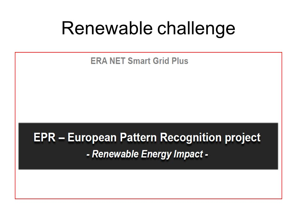 Renewable challenge