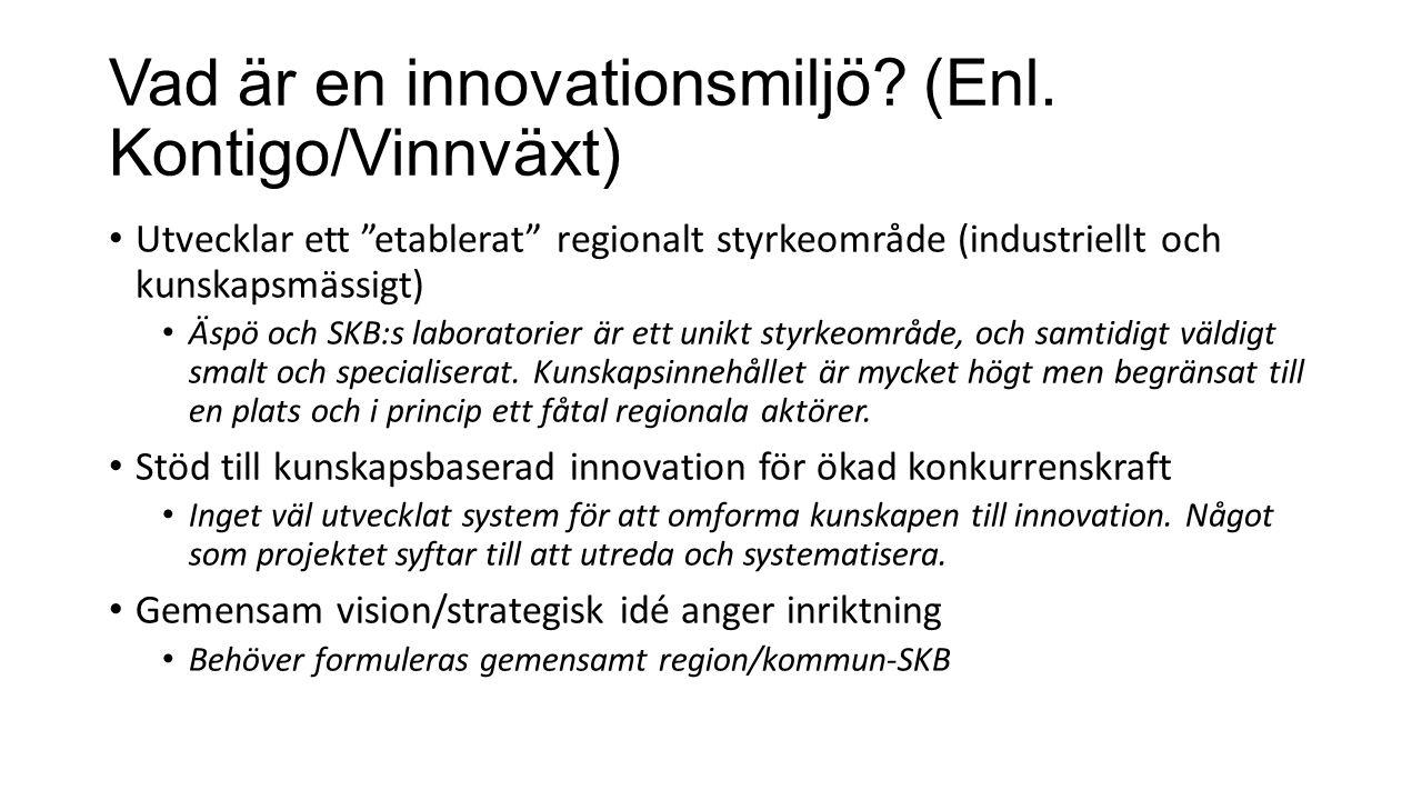 Vad är en innovationsmiljö. (Enl.