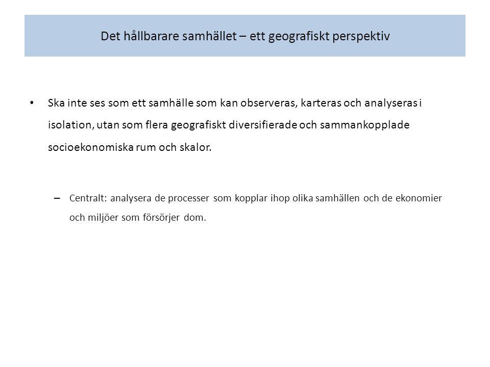 We will likely be disappointed (Black 2003:310) Kritik mot fysisk planering/markanvändning.