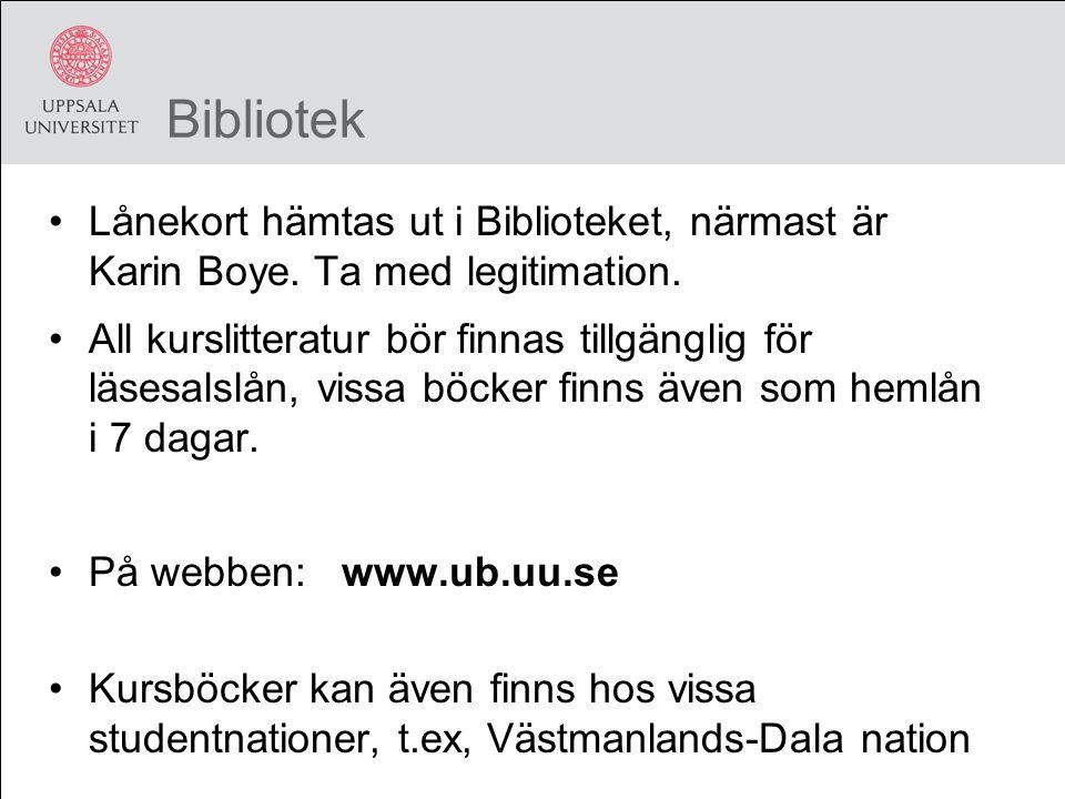 Bibliotek Lånekort hämtas ut i Biblioteket, närmast är Karin Boye.