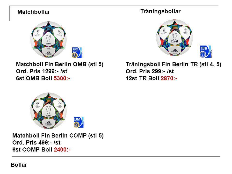 Bollar Matchboll Fin Berlin OMB (stl 5) Ord.