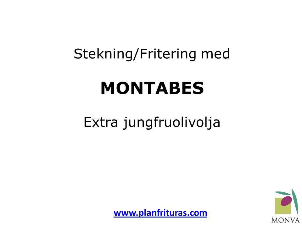 Stekning/Fritering med MONTABES Extra jungfruolivolja www.planfrituras.com