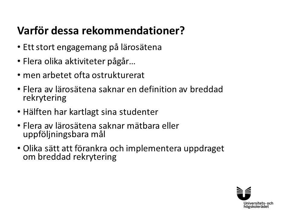 Sv Varför dessa rekommendationer.