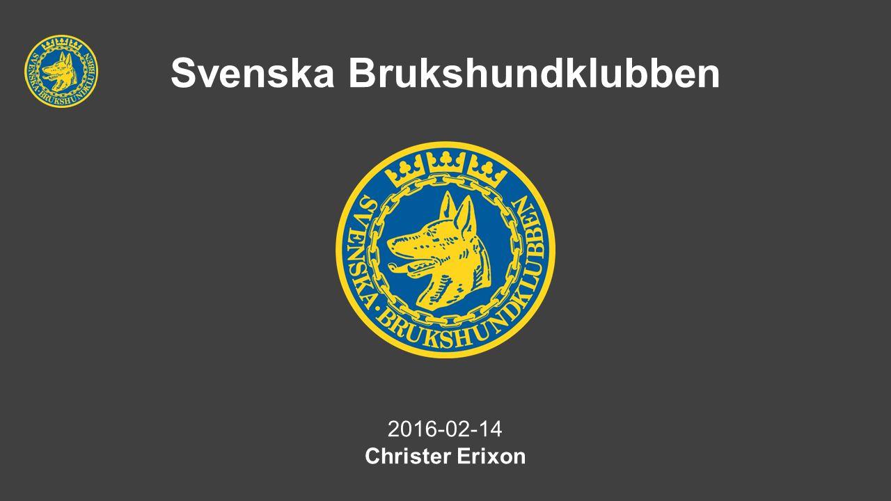 Svenska Brukshundklubben 2016-02-14 Christer Erixon