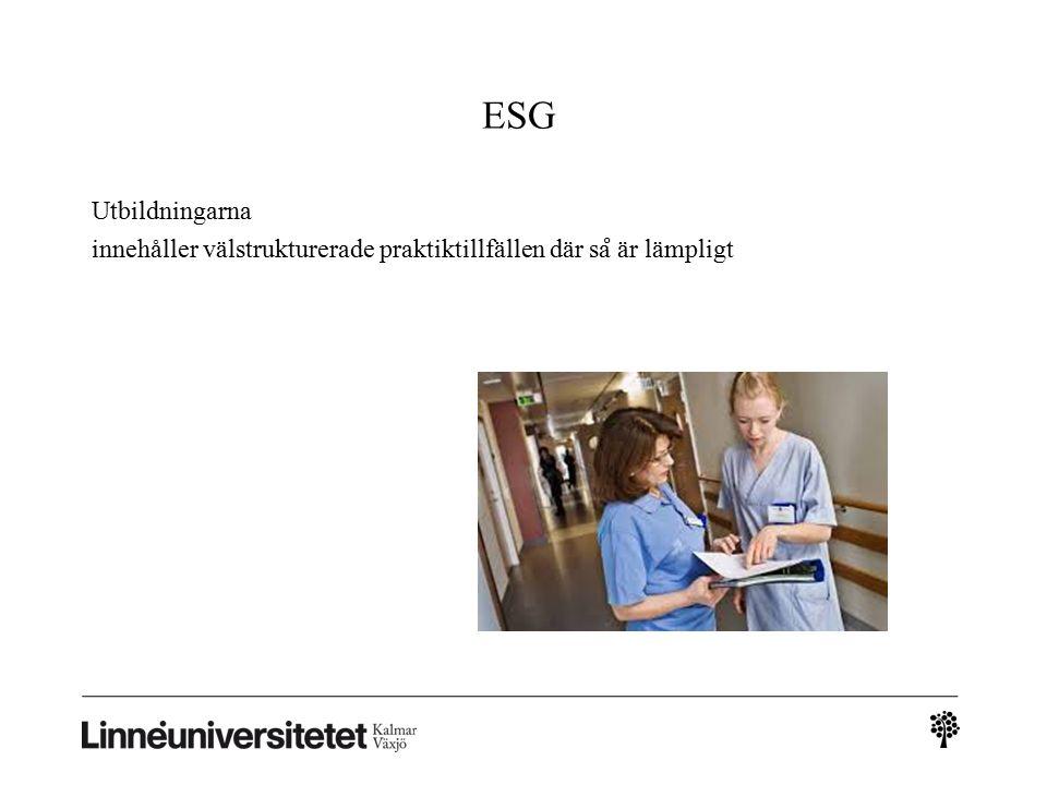ESG Utbildningarna innehåller välstrukturerade praktiktillfällen där sa ̊ är lämpligt