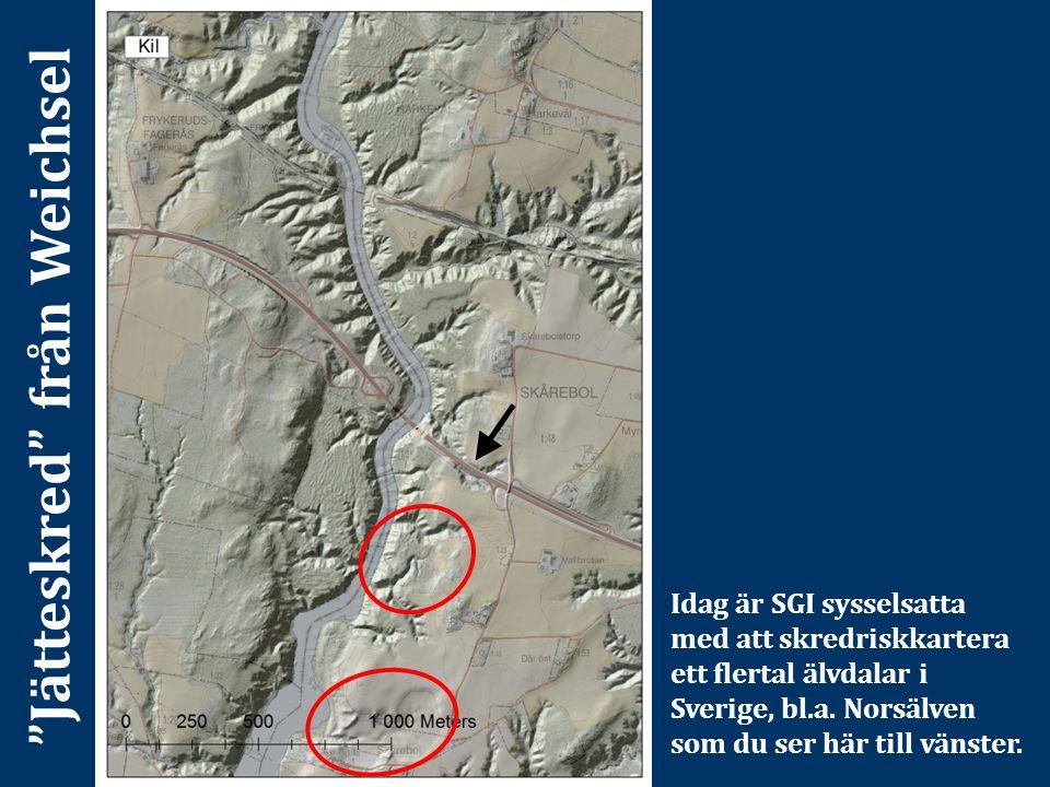 Idag är SGI sysselsatta med att skredriskkartera ett flertal älvdalar i Sverige, bl.a. Norsälven som du ser här till vänster.