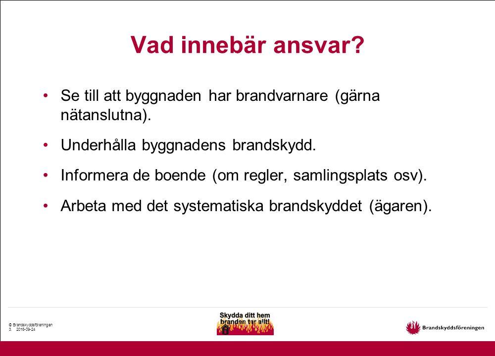 © Brandskyddsföreningen 4.