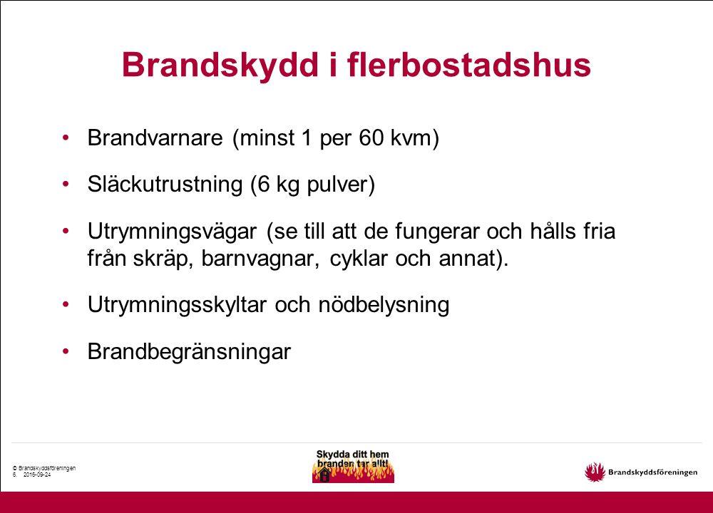 © Brandskyddsföreningen 7.