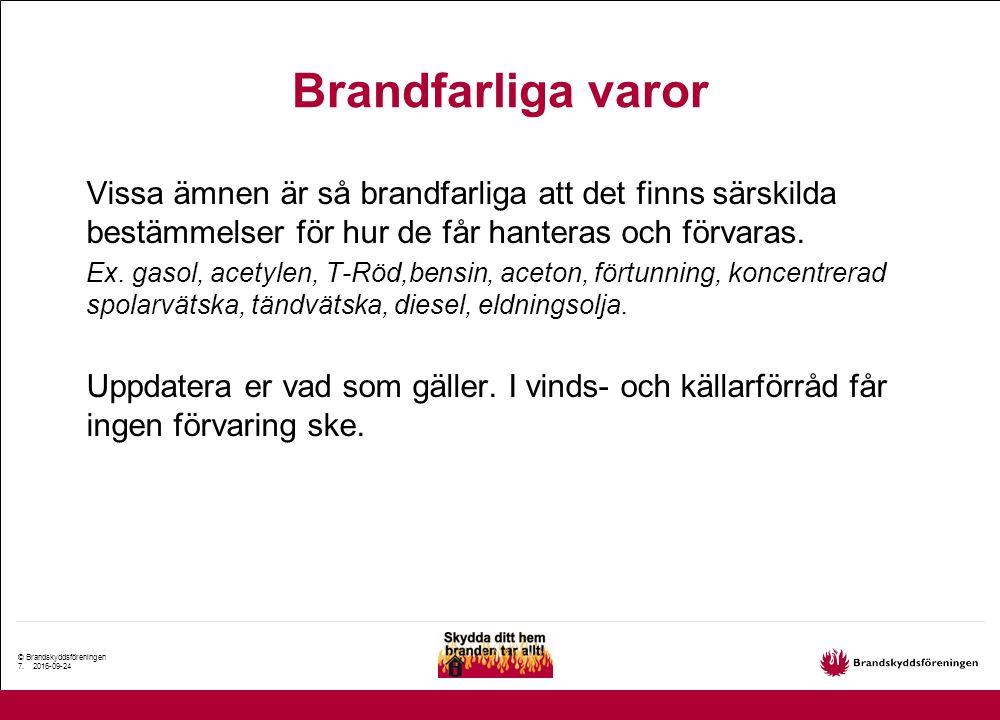 © Brandskyddsföreningen 8.