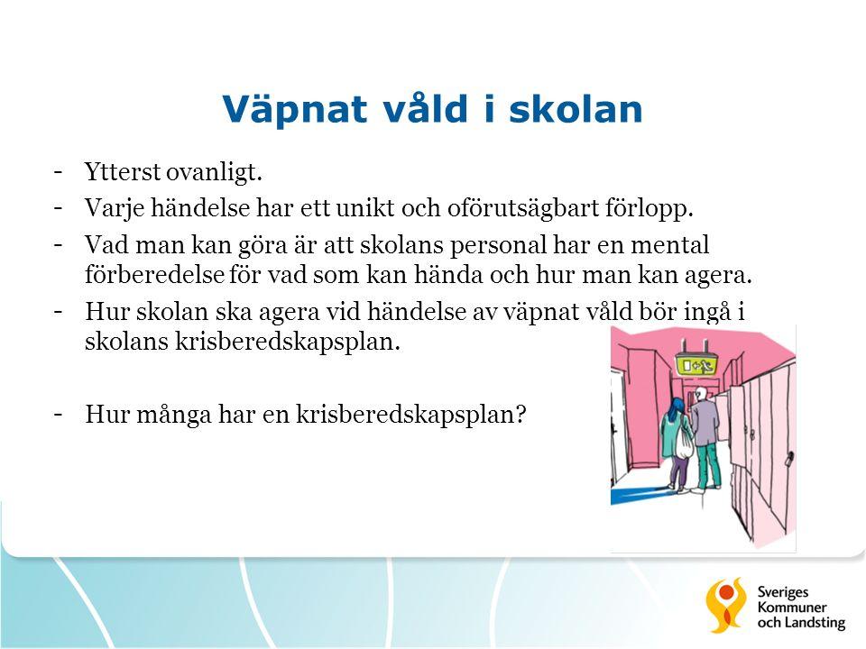 Skrift om väpnat våld i skolan - Har skickats ut till samtliga mellanstadie- och högstadieskolor.