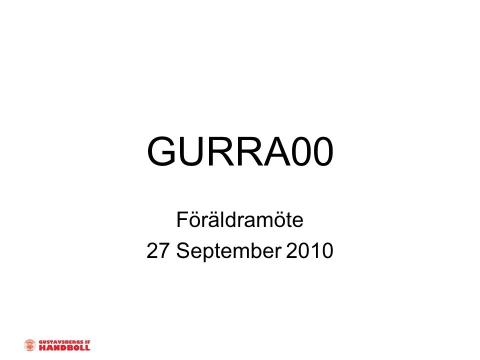 GURRA00 Föräldramöte 27 September 2010