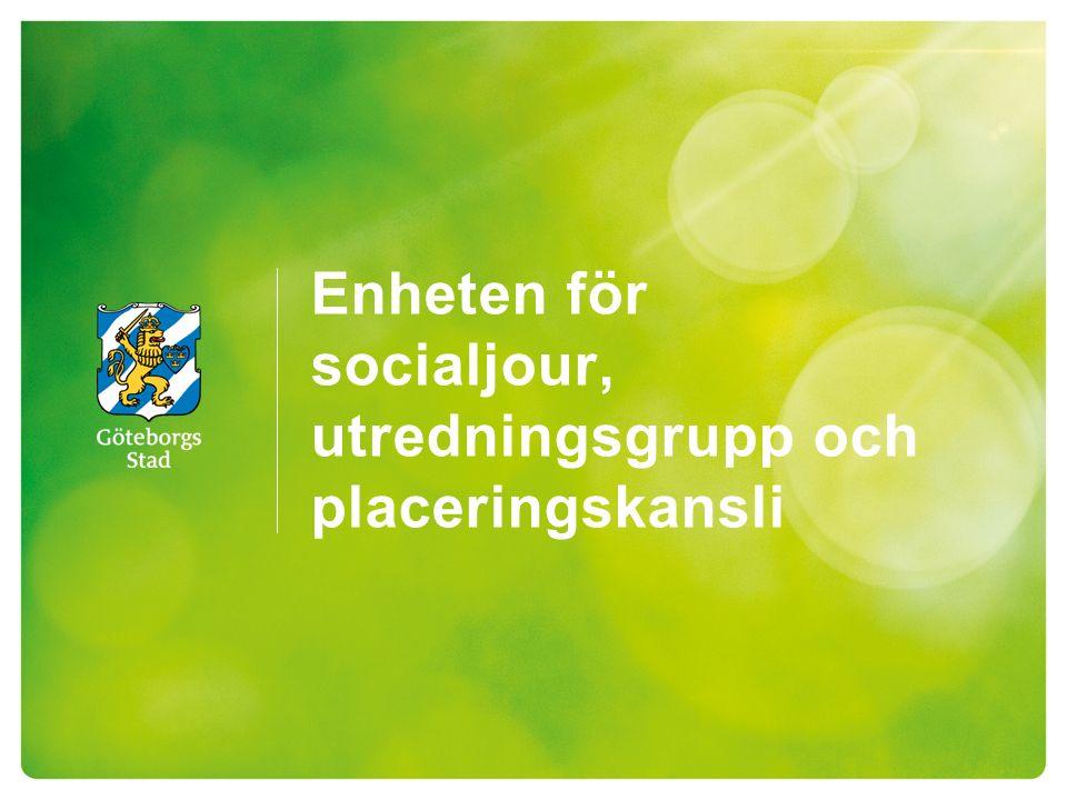 Enheten för socialjour, utredningsgrupp och placeringskansli