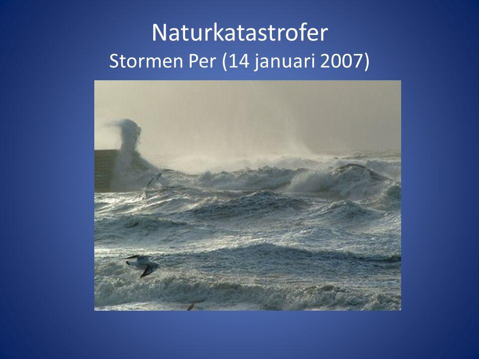 Naturkatastrofer Stormen Per (14 januari 2007)