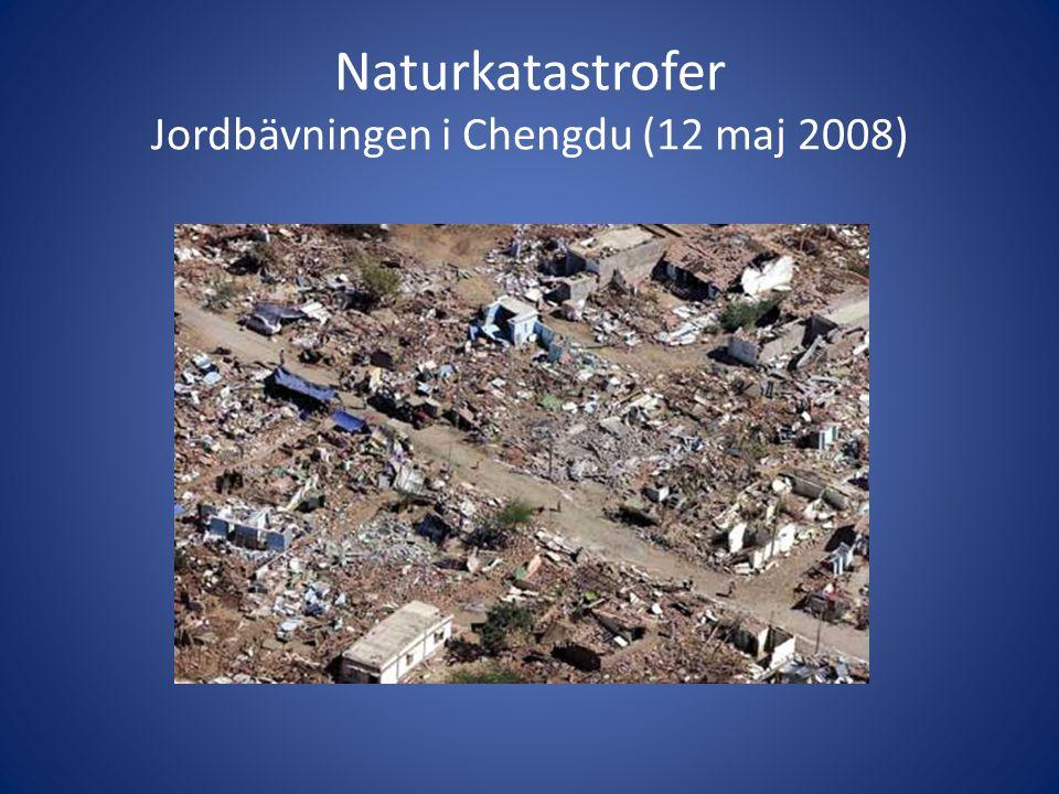 Naturkatastrofer Jordbävningen i Chengdu (12 maj 2008)