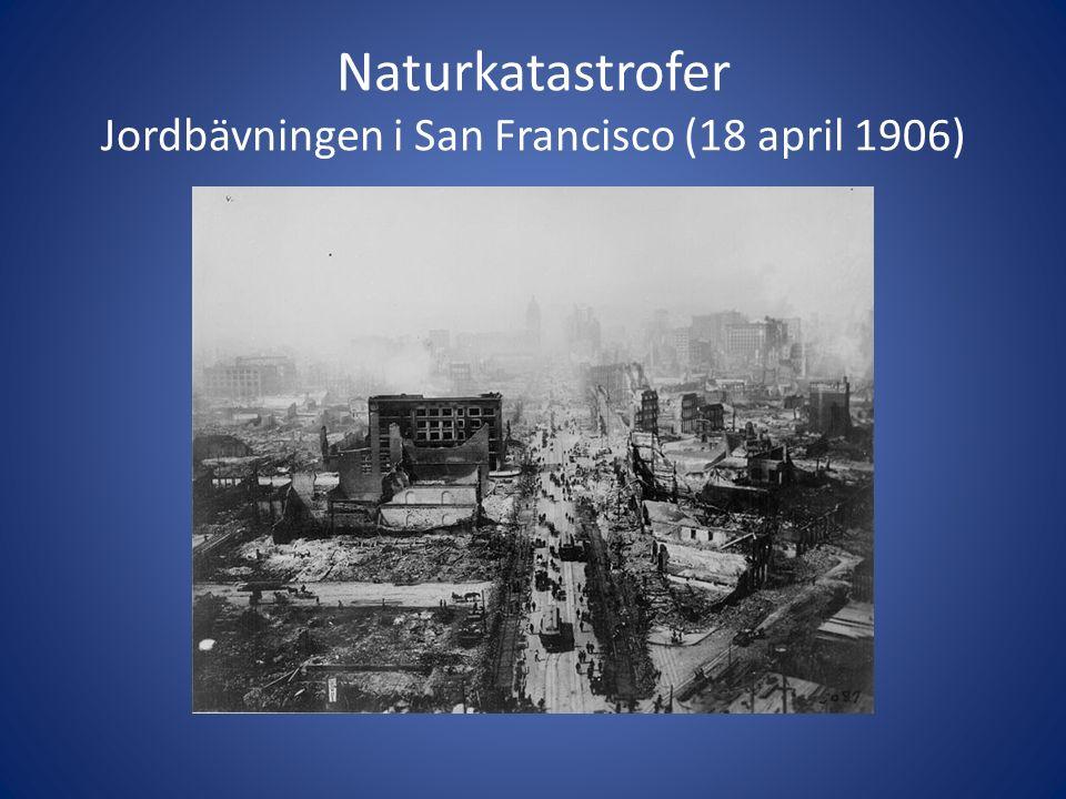 Naturkatastrofer Jordbävningen i San Francisco (18 april 1906)