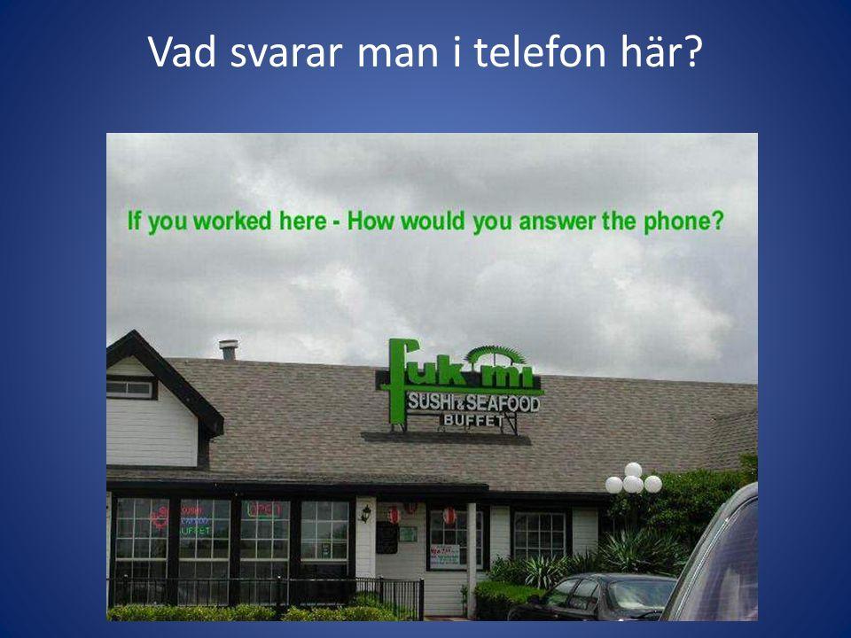 Vad svarar man i telefon här