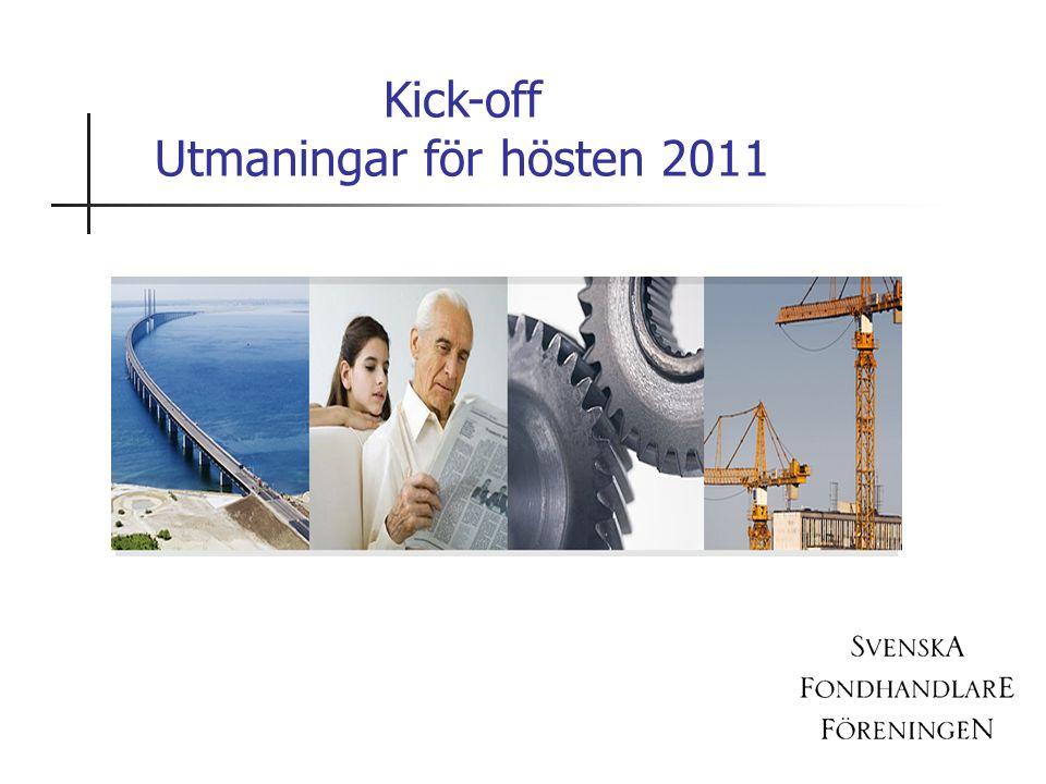 Kick-off Utmaningar för hösten 2011