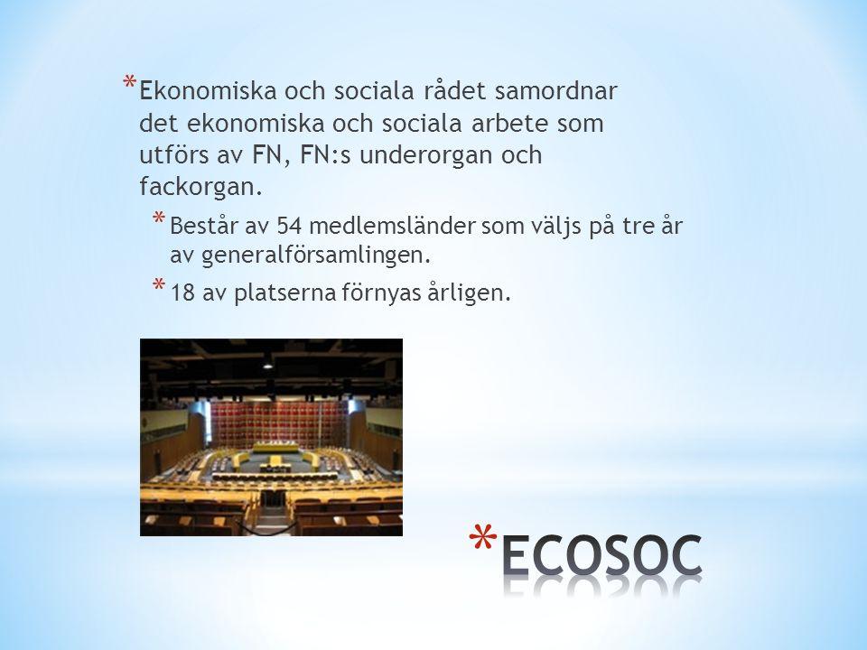 * Ekonomiska och sociala rådet samordnar det ekonomiska och sociala arbete som utförs av FN, FN:s underorgan och fackorgan.