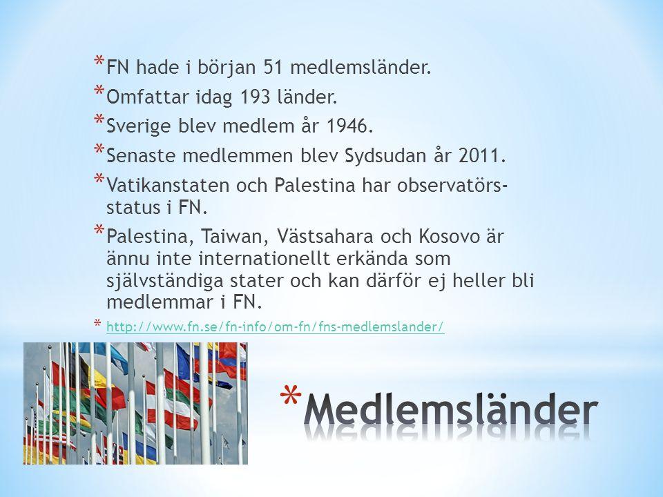 * FN hade i början 51 medlemsländer. * Omfattar idag 193 länder.