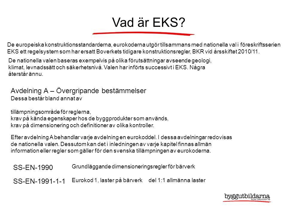 Nya EKS 10 - Vad beho ̈ ver vi kunna.Genomga ̊ ng av nyheterna i EKS 10.