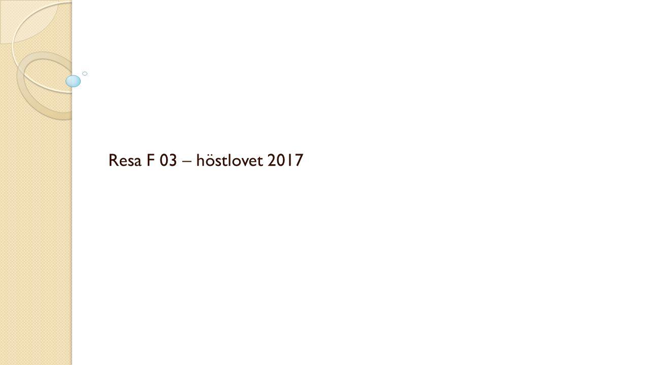 Resa F 03 – höstlovet 2017