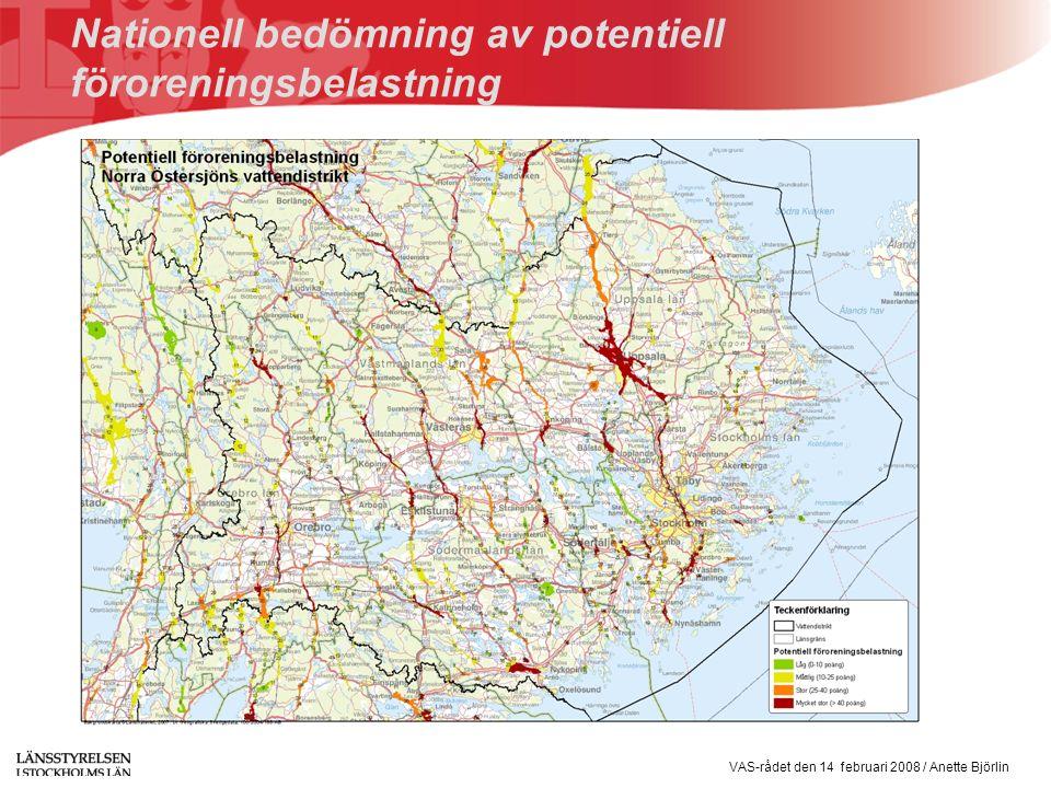 VAS-rådet den 14 februari 2008 / Anette Björlin Nationell bedömning av potentiell föroreningsbelastning