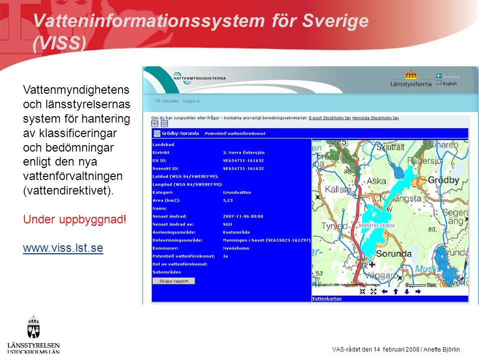 VAS-rådet den 14 februari 2008 / Anette Björlin Underlag för prioritering av regional/kommunal vattenförsörjning  Grundvattentillgång (kapacitet)  Grundvattenkvalitet  Potentiell föroreningsbelastning (påverkan)  Potential för infiltration av ytvatten (för att förstärka grundvattentillgången)  Befintliga grundvattentäkter  Läge i förhållande till bebyggelse och VA- verksamhetsområden