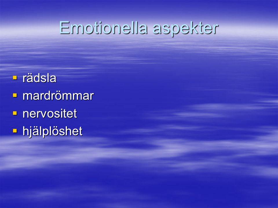 Emotionella aspekter  rädsla  mardrömmar  nervositet  hjälplöshet