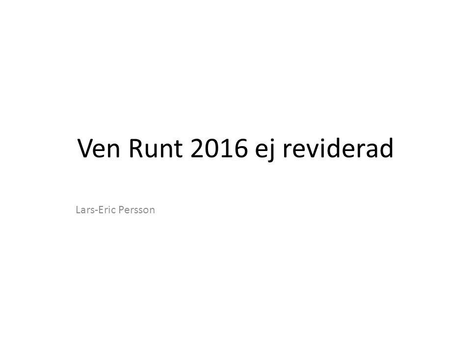 Ven Runt 2016 ej reviderad Lars-Eric Persson
