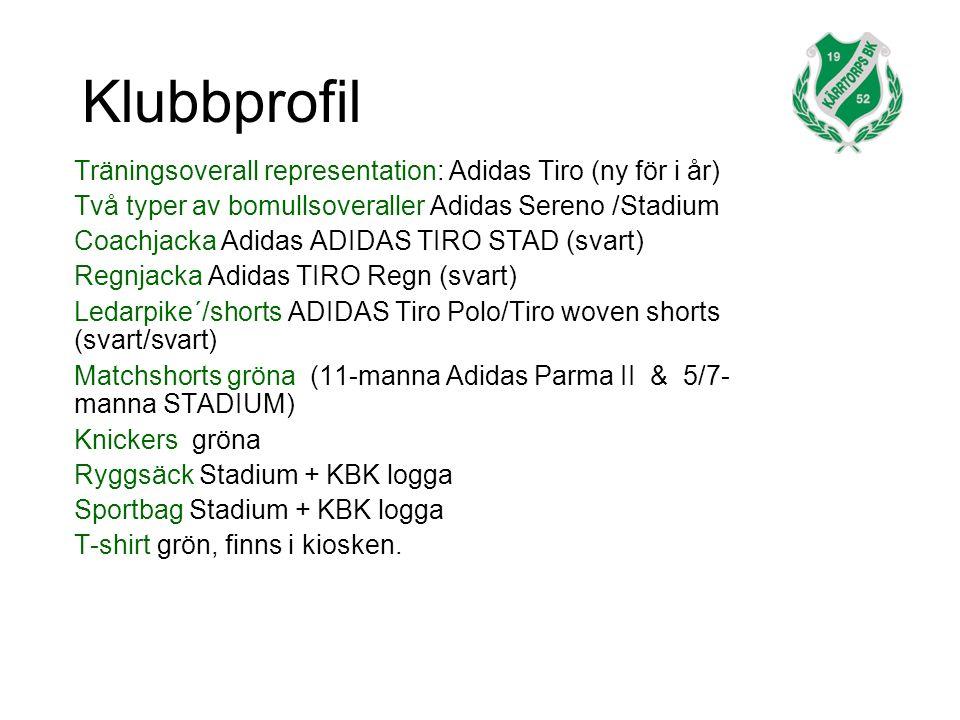 Klubbprofil Träningsoverall representation: Adidas Tiro (ny för i år) Två typer av bomullsoveraller Adidas Sereno /Stadium Coachjacka Adidas ADIDAS TIRO STAD (svart) Regnjacka Adidas TIRO Regn (svart) Ledarpike´/shorts ADIDAS Tiro Polo/Tiro woven shorts (svart/svart) Matchshorts gröna (11-manna Adidas Parma II & 5/7- manna STADIUM) Knickers gröna Ryggsäck Stadium + KBK logga Sportbag Stadium + KBK logga T-shirt grön, finns i kiosken.