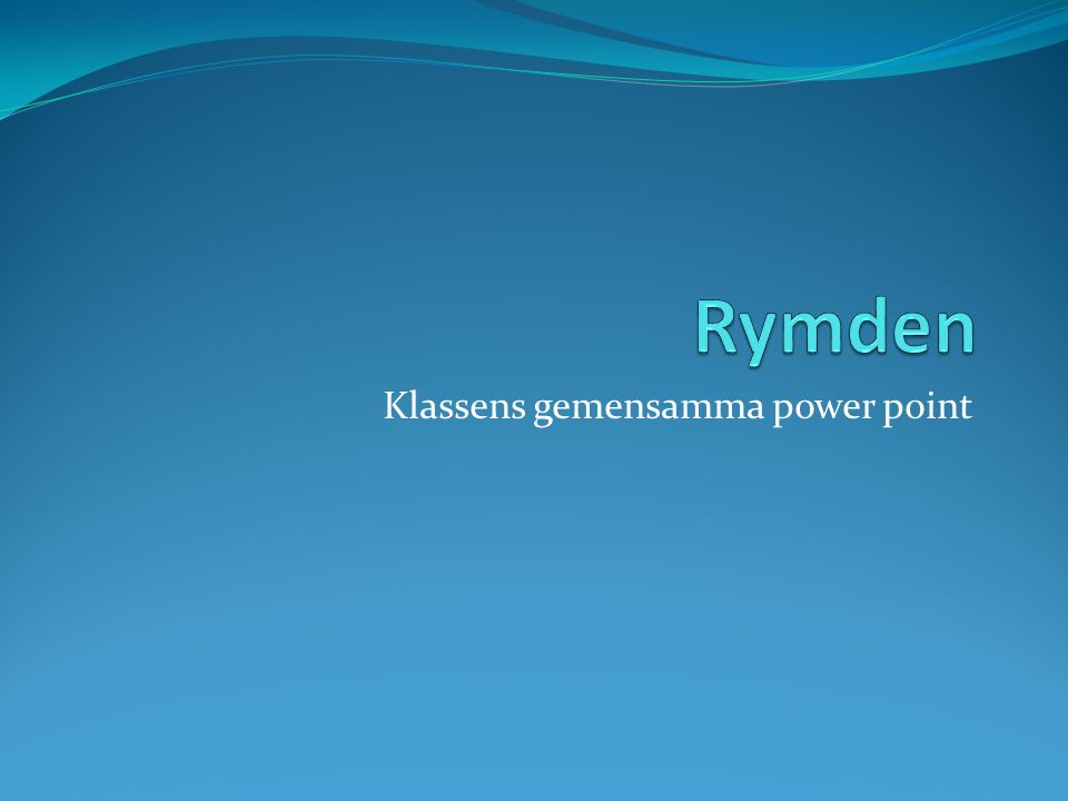 Klassens gemensamma power point