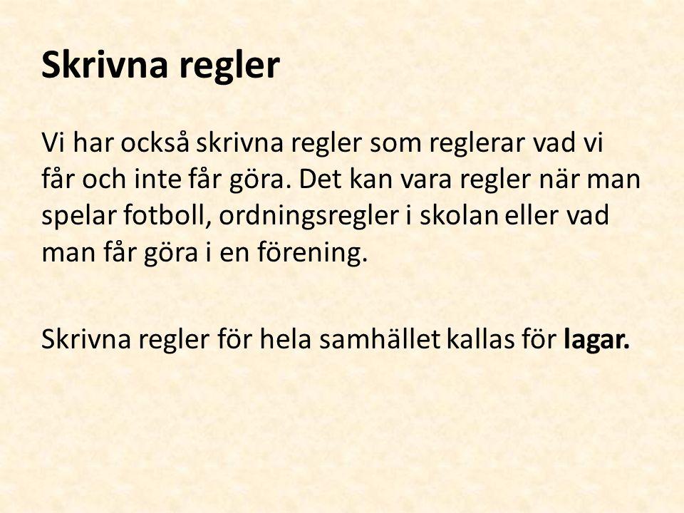 forts.lagar Det är Sveriges riksdag som stiftar våra lagar.