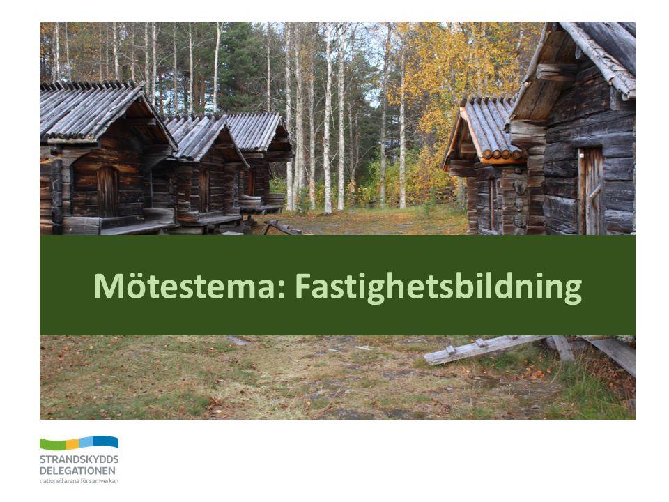 Mötestema: Fastighetsbildning