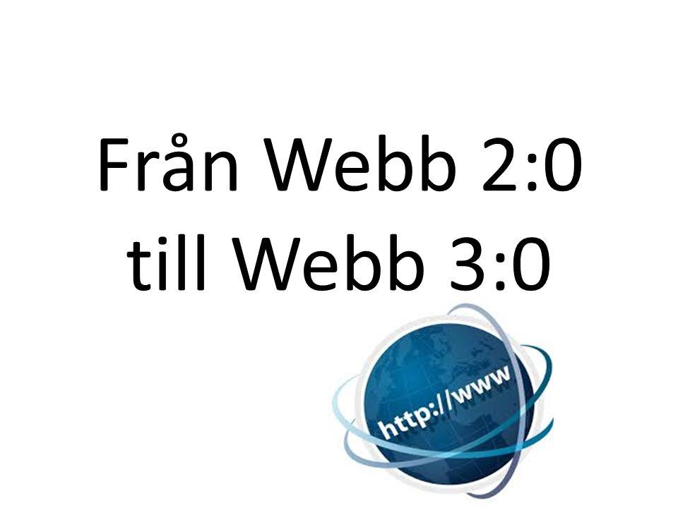 Från Webb 2:0 till Webb 3:0