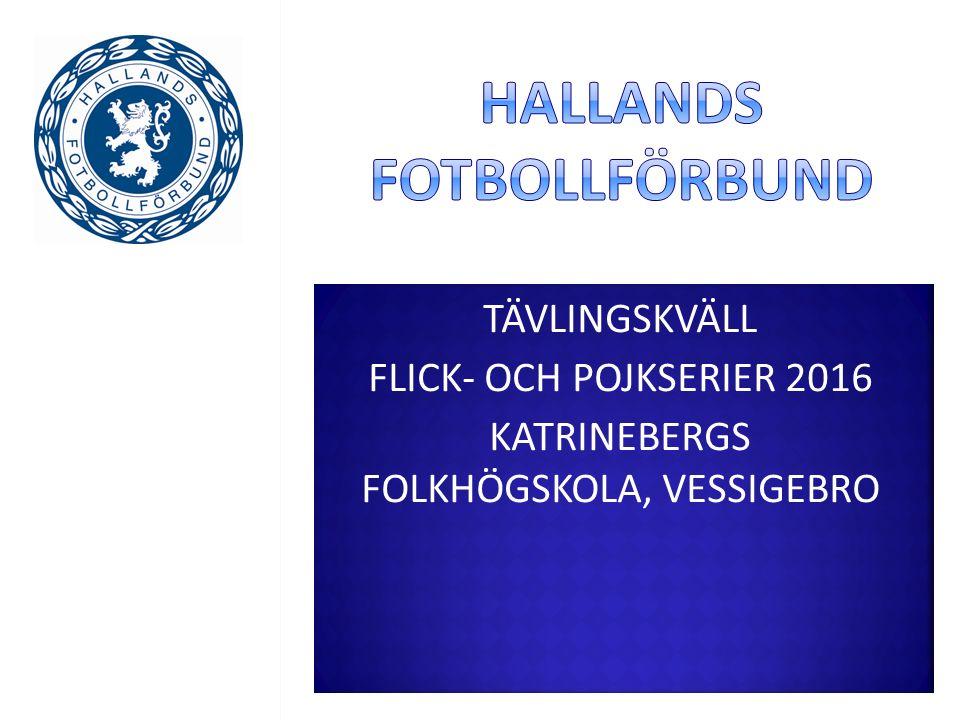 Barnfotboll, flickor och pojkar efter våren F12 (9-manna)F12 (7-manna) P12 (9-manna)P12 (7-manna) P11 (Halmstad/Laholm Spel utan tabell.