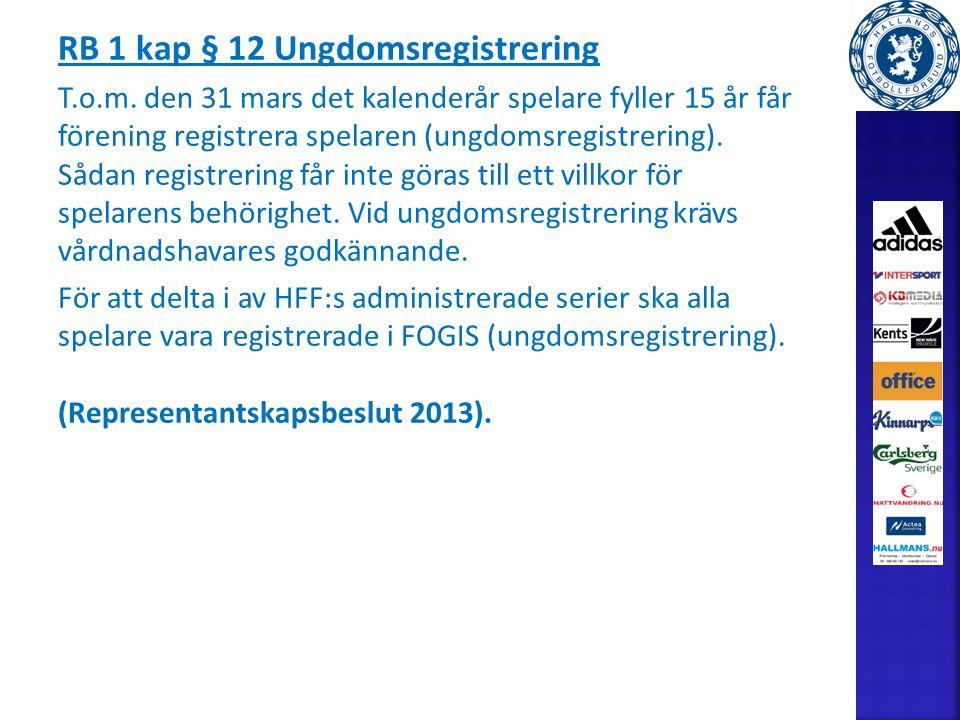 RB 1 kap § 12 Ungdomsregistrering T.o.m.