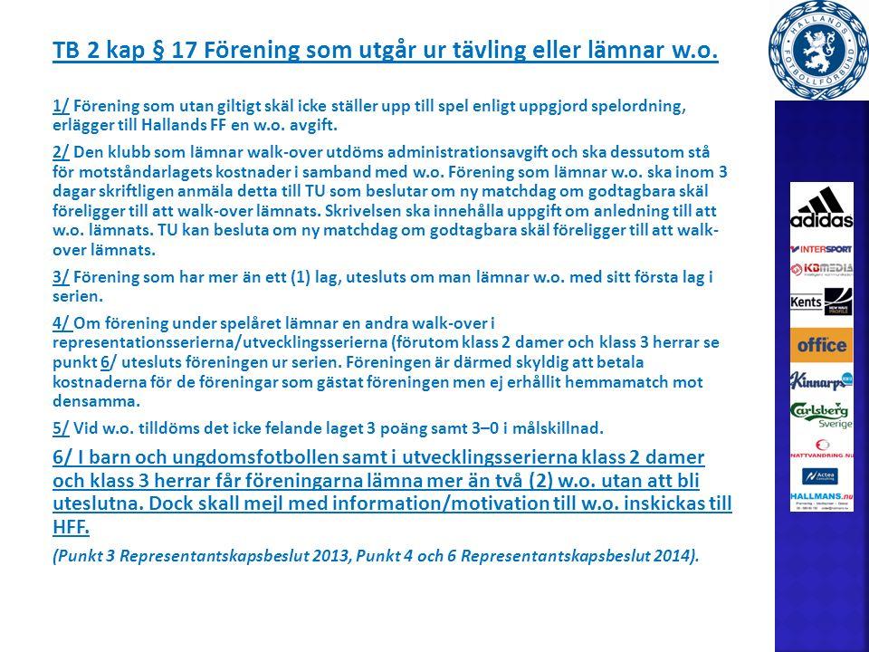 TB 2 kap § 17 Förening som utgår ur tävling eller lämnar w.o.