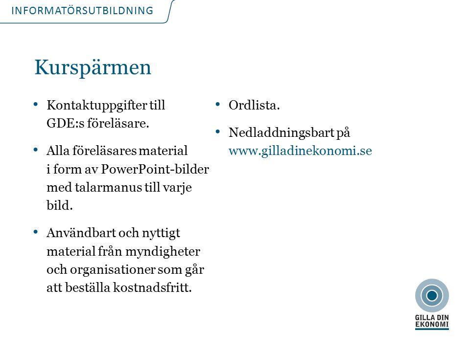 INFORMATÖRSUTBILDNING Kurspärmen Kontaktuppgifter till GDE:s föreläsare.