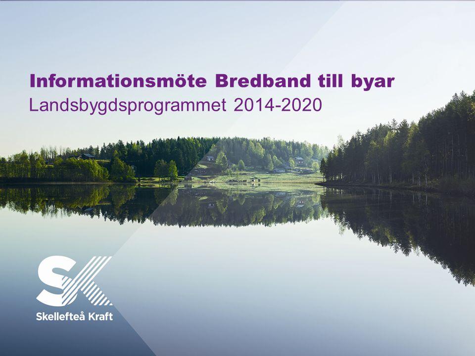 Informationsmöte Bredband till byar Landsbygdsprogrammet 2014-2020