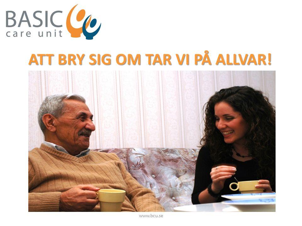 ATT BRY SIG OM TAR VI PÅ ALLVAR! www.bcu.se